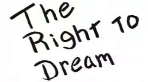 The Right to Dream